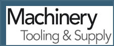 Machinery Tooling & Supply